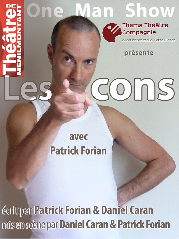 affiche les cons One man show avec Patrick Forian